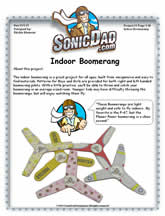 The Indoor Boomerang Is A Great Project For All Ages Built From Inexpensive And Easy To Find Materials Patterns Boys Girls Are Provided Both